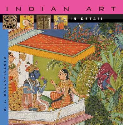 Indian Art in Detail By Dallapiccola, A. L.