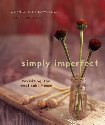 Simply Imperfect By Lawrence, Robyn Griggs